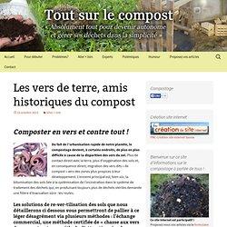 Les vers de terre, amis historiques du compost