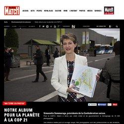 Simonetta Sommaruga, présidente de la Confédération suisse.Pour la COP21, Match a remis aux chefs d'etat et de gouvernement le témoignage de 15 000 photographes.