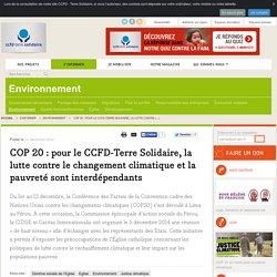 COP 20 : pour le CCFD-Terre Solidaire, la lutte contre le changement