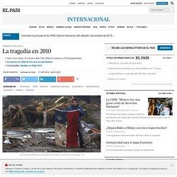 Terremoto en Chile: La tragedia en 2010