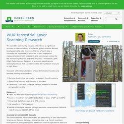 WUR terrestrial Laser Scanning Research - WUR