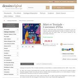 Miró et Terriade - L'aventure d'Ubu - DessinOriginal.com