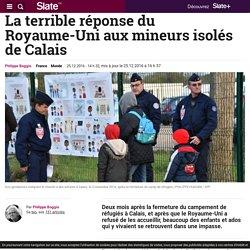 La terrible réponse du Royaume-Uni aux mineurs isolés de Calais