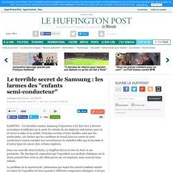 """Le terrible secret de Samsung : les larmes des """"enfants semi-conducteur"""""""