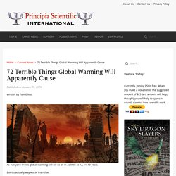 72 Terrible Things Global Warming Will Apparently Cause