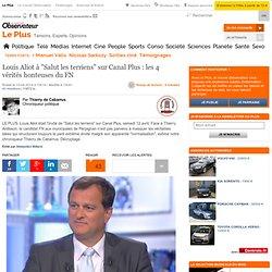 """Louis Aliot à """"Salut les terriens"""" sur Canal Plus : les 4 vérités honteuses du FN"""