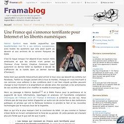 Une France qui s'annonce terrifiante pour Internet et les libertés numériques