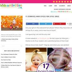 17 {Terrific} Hair Styles for Little Girls