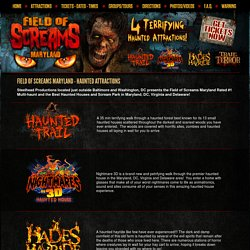 4 Terrifying Haunted Attractions at Field Of Screams Maryland Screampark.