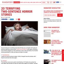 20 Terrifying Two-Sentence Horror Stories