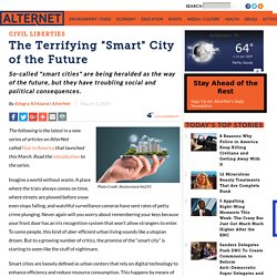 "The Terrifying ""Smart"" City of the Future"