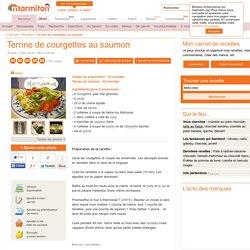 Terrine de courgettes au saumon : Recette de Terrine de courgettes au saumon