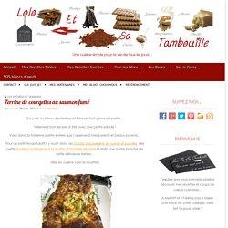 Terrine de courgettes au saumon fumé Lolo et sa Tambouille