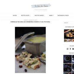 Terrine de foie gras aux cranberries séchées et aux pistaches