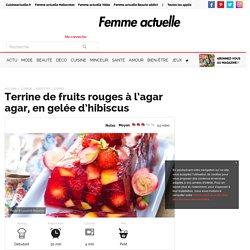 Terrine de fruits rouges à l'agar agar, en gelée d'hibiscus