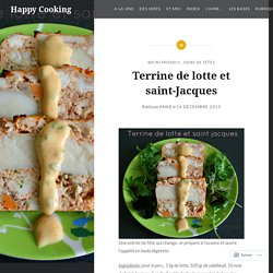 Terrine de lotte et saint-Jacques – Happy Cooking