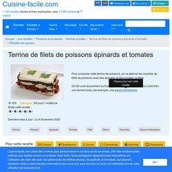 Terrine de filets de poissons épinards et tomates