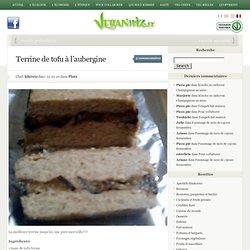 Terrine de tofu à l'aubergine