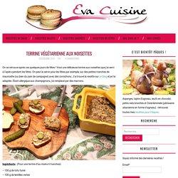 Terrine végétarienne aux noisettes – Eva Cuisine