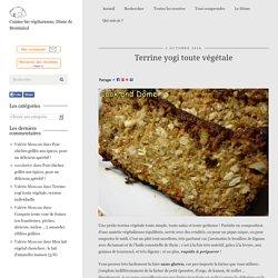 Terrine yogi toute végétale - Cook and Dôme