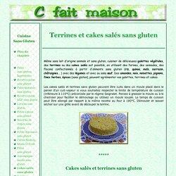 Terrines et cakes salés sans gluten...