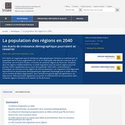 Territoire - La population des régions en 2040 : les écarts de croissance démographique pourraient se resserrer