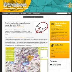Étudier un territoire avec Édugéo : mode d'emploi (2/3)
