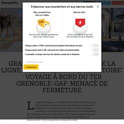 """GRAND FORMAT. """"Si on ferme la ligne, on ferme notre territoire"""" : voyage à bord du TER Grenoble-Gap, menacé de fermeture"""