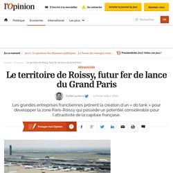Le territoire de Roissy, futur fer de lance du Grand Paris