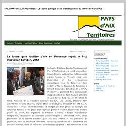 SPLA PAYS D'AIX TERRITOIRES – La société publique locale d'aménagement au service du Pays d'Aix