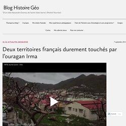 Deux territoires français durement touchés par l'ouragan Irma – Blog Histoire Géo