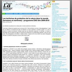 Les territoires de protection de la nature dans le monde (terrestres et maritimes) - programme ENS Ulm 2009-2010 - Geographica !