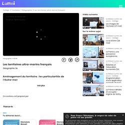 Les territoires ultra-marins français - Vidéo Géographie