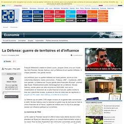 La Défense: guerre de territoires et d'influence - Economie - E2