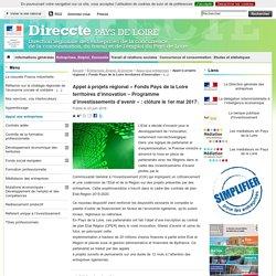 Appel à projets régional « Fonds Pays de la Loire territoires d'innovation – Programme d'investissements d'avenir » : clôture le 1er mai 2017 - Direccte Pays-de-la-Loire