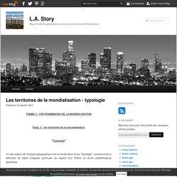 Les territoires de la mondialisation - typologie - blog histoire geographie lycée eaubonne