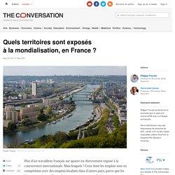 Quelsterritoires sont exposés àlamondialisation,en France ?