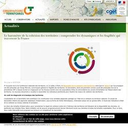 Le baromètre de la cohésion des territoires : comprendre les dynamiques et les fragilités qui traversent la France - L'Observatoire des Territoires