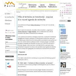 10/03 - Villes et territoires en transition(s) : esquisse d'un nouvel agenda de recherche