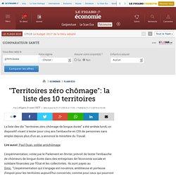 'Territoires zéro chômage': la liste des 10 territoires