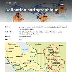 Le projet de « swap » territorial entre l'Arménie et l'Azerbaïdjan dans la région du Haut-Karabagh en 2000