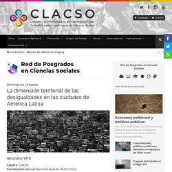 La dimensión territorial de las desigualdades en las ciudades de América Latina - CLACSO