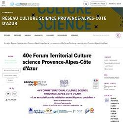 40e Forum Territorial Culture science Provence-Alpes-Côte d'Azur - EchoSciences Paca