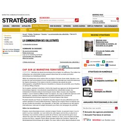 Cap sur le marketing territorial - Dossiers