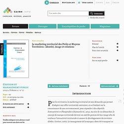 Le marketing territorial des Petits et Moyens Territoires: identité, image et relations