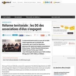 Réforme territoriale : les DG des associations d'élus s'engagent