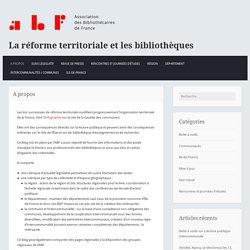 A propos – La réforme territoriale et les bibliothèques
