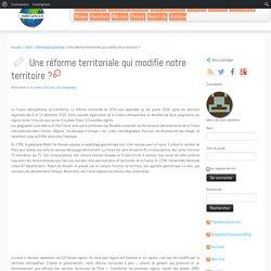 Une réforme territoriale qui modifie notre territoire ?