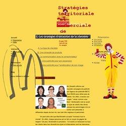 2. Les stratégies d'attraction de la clientèle - Stratégies territoriale et commerciale de McDonald's
