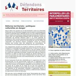 Réforme territoriale : politiques culturelles en danger